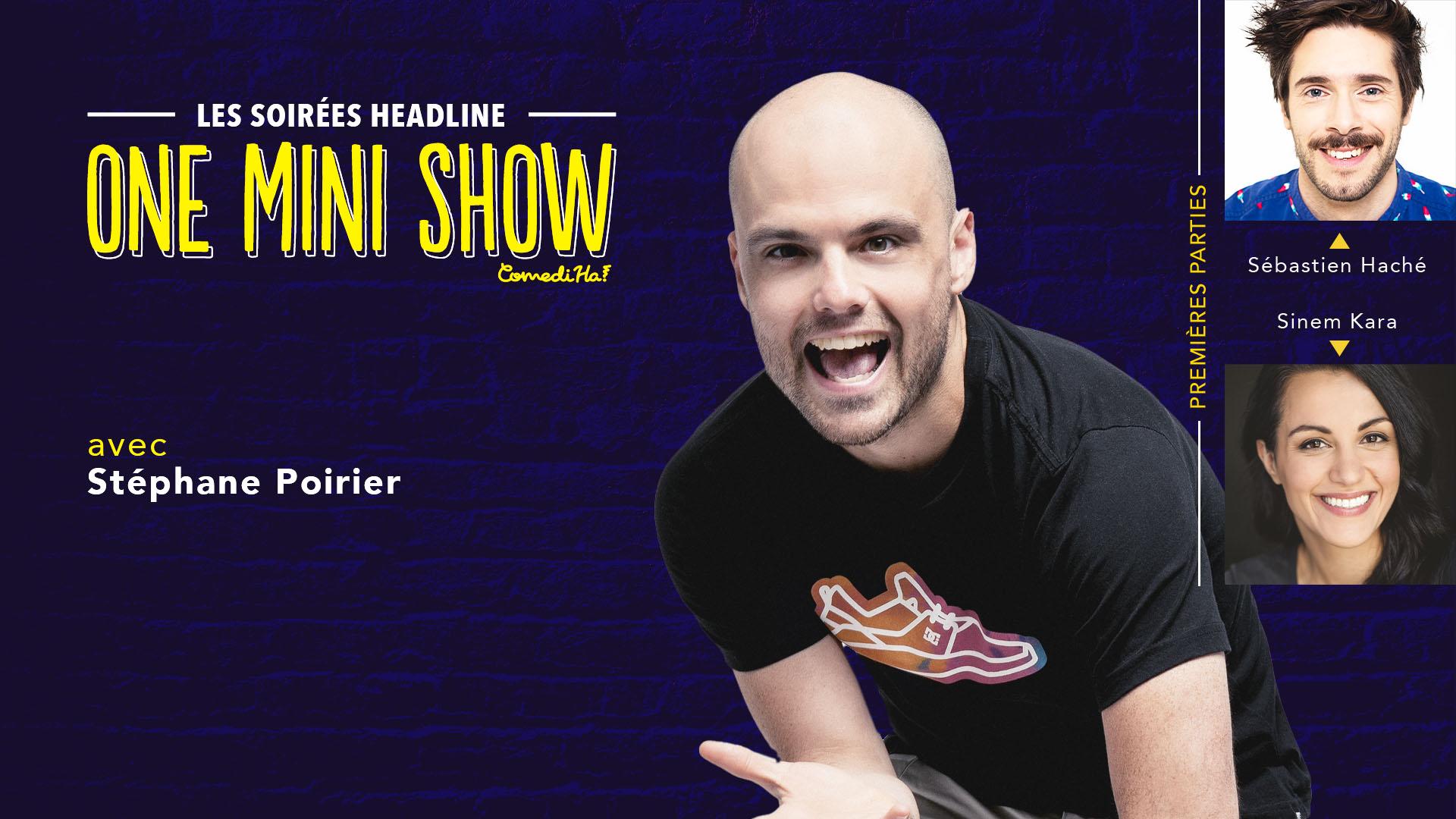 Les soirée Headline one mini show